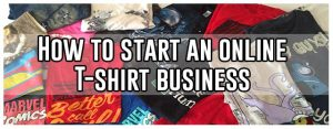 how to start online tshirt business