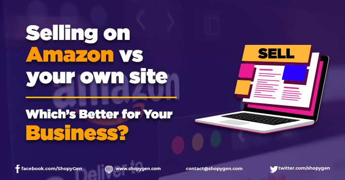 selling on amazon VS your own website